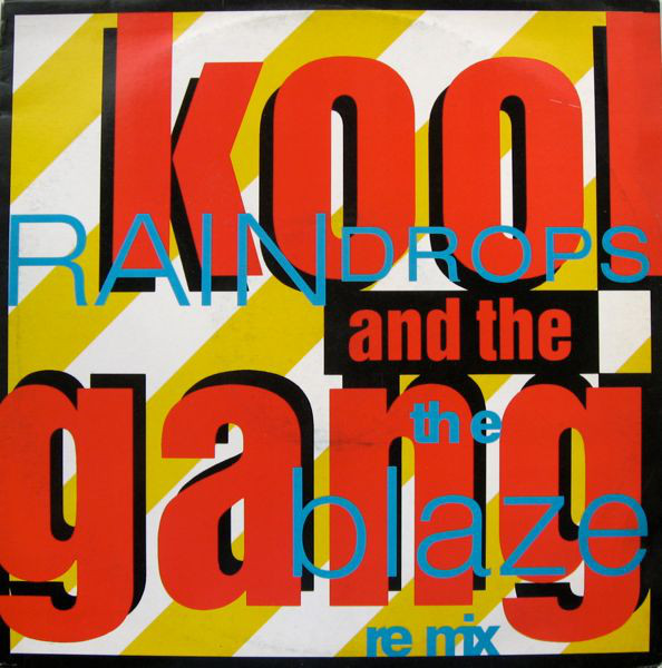 Kool & The Gang Raindrops  (The Blaze Re Mix)
