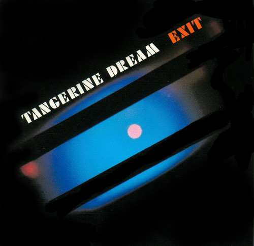 Tangerine Dream Exit