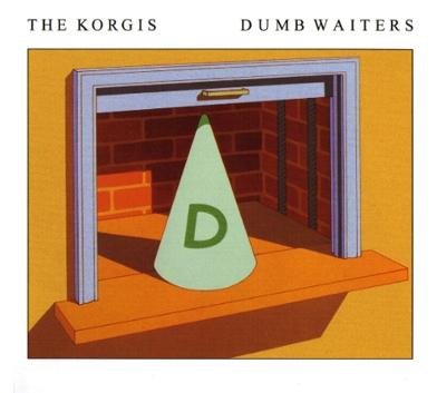 The Korgis Dumb Waiters