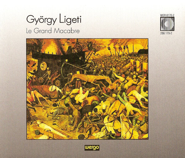 Ligeti, Gyorgy Le Grand Macabre