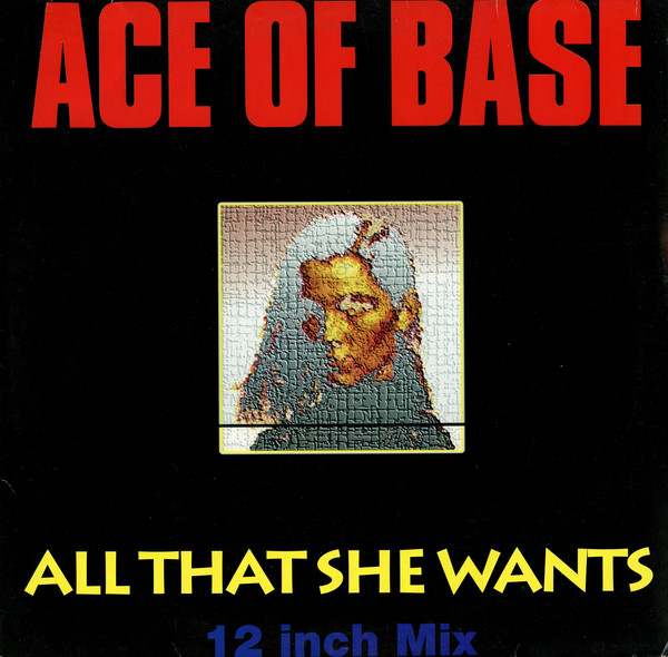 Ace Of Base  All That She Wants Vinyl