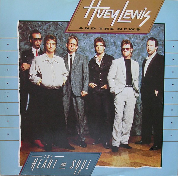 Lewis, Huey And The News The Heart And Soul EP