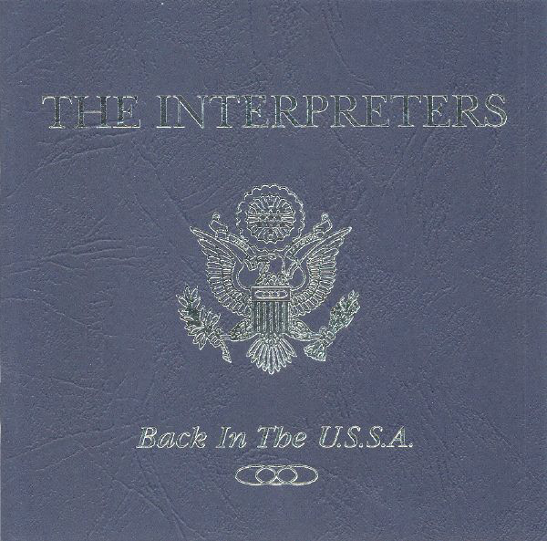 Interpreters (The) Back In The U.S.S.A. CD