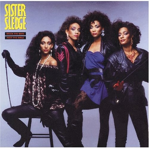 Sister Sledge When The Boys Meet The Girls Vinyl