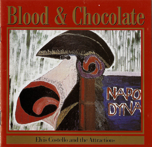 Costello, Elvis and the Attractions Blood & Chocolate