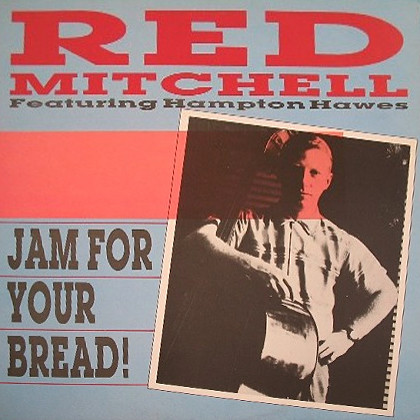 Mitchell, Red Jam For Your Bread! Vinyl
