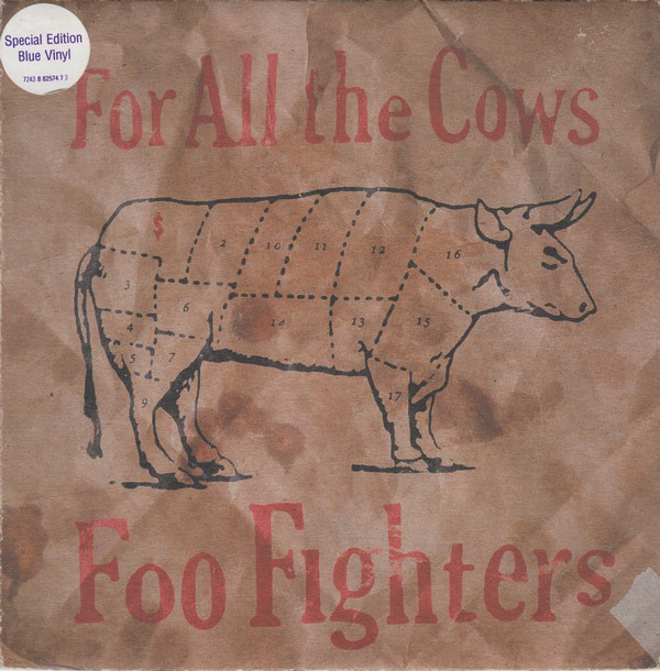 Foo Fighters For All The Cows