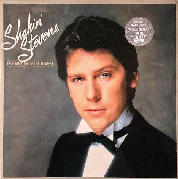 Shakin' Stevens Give Me Your Heart Tonight Vinyl