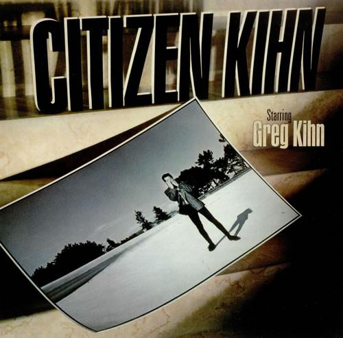 Kihn, Greg Citizen Kihn Vinyl