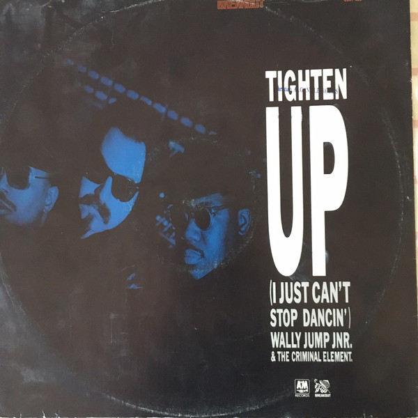 Wally Jump Jr & The Criminal Element Tighten Up (I Just Can't Stop Dancin') Vinyl