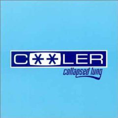 Collapsed Lung Cooler CD