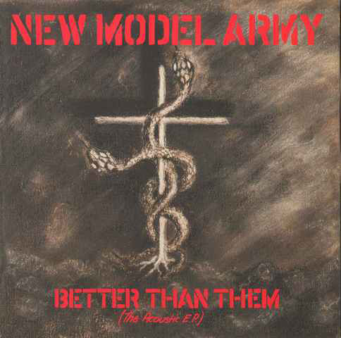 New Model Army Better Than Them (The Acoustic E.P.)
