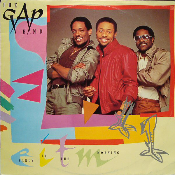 Gap Band (The) Early In The Morning