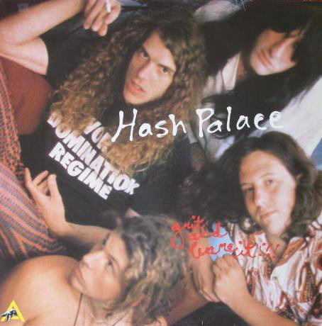 Hash Palace Grit And Bare It CD