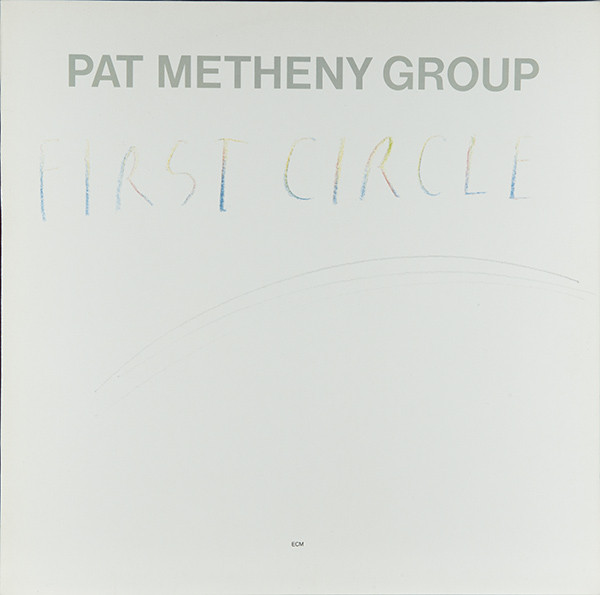 Metheny, Pat First Circle