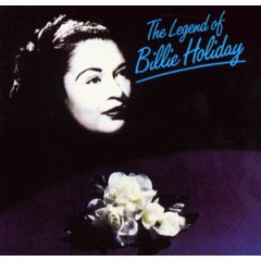 Holiday, Billie The Legend Of