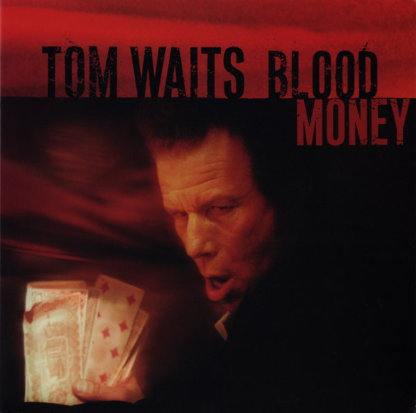 Waits, Tom Blood Money