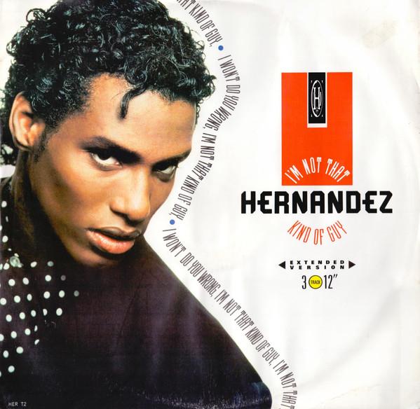 Hernandez I'm Not That Kind Of Guy Vinyl
