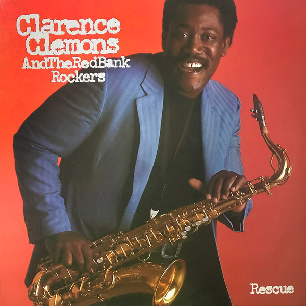 Clarence Clemons And The Red Bank Rockers Rescue Vinyl