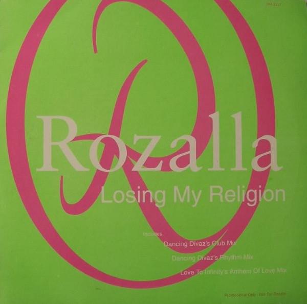 Rozalla Losing My Religion
