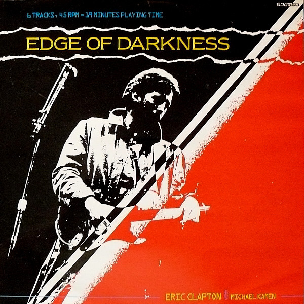 Eric Clapton with Michael Kamen Edge Of Darkness