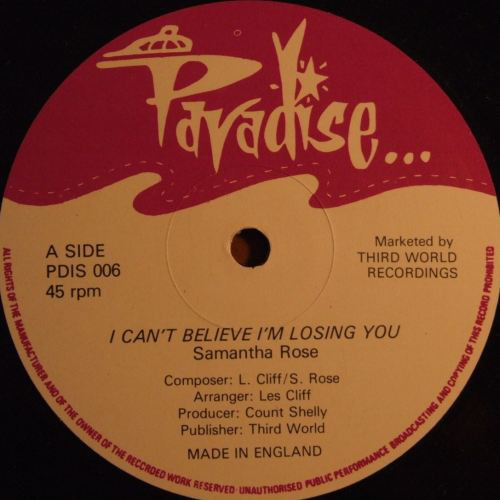 Samantha Rose I Can't Believe I'm Losing You / I Won't Stop Loving You Vinyl