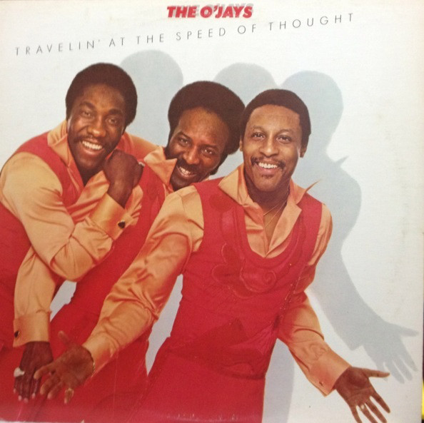The O'Jays Travelin' At The Speed Of Thought