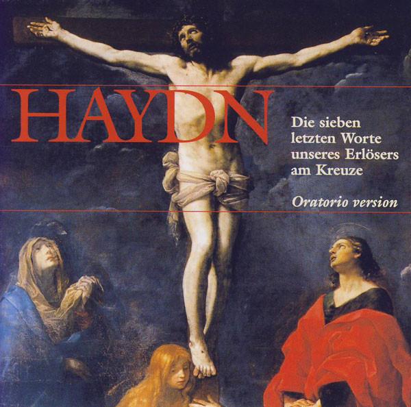 Haydn Die Sieben Letzten Worte Unseres Erlösers Am Kreuze