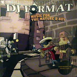 DJ Format Music For The Mature B-Boy Vinyl