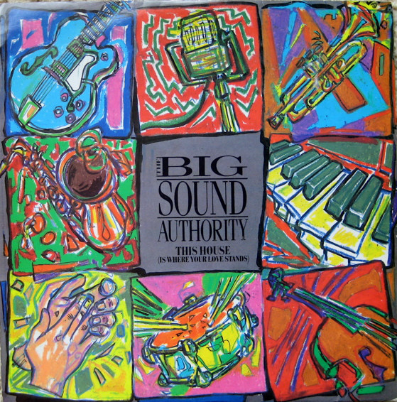 Big Sound Authority (The) This House