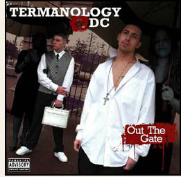 Termanology & DC Out The Gate CD