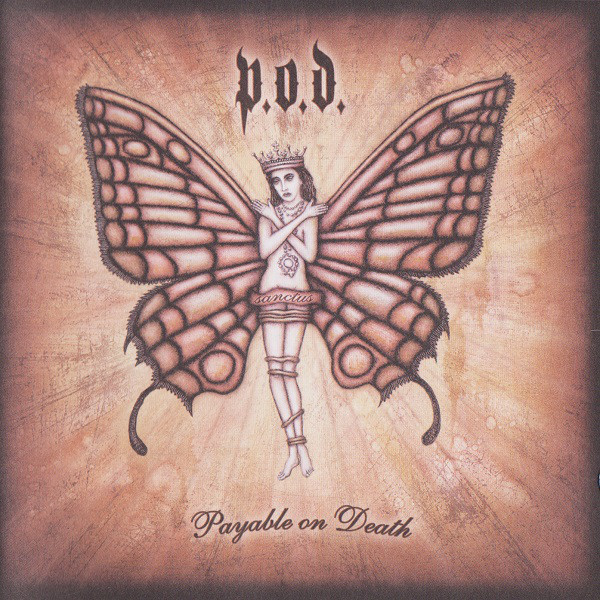 P.O.D. Payable On Deathe Vinyl