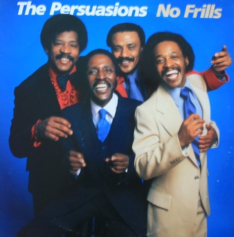 The Persuasions No Frills