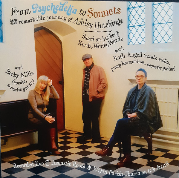 Ashley Hutchings From Psychedelia to Sonnets, the remarkable journey of Ashley Hutchings CD