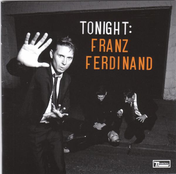 Ferdinand, Franz Tonight