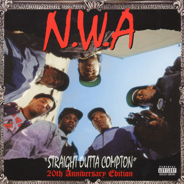 N.W.A. Straight Outta Compton (20th Anniversary Edition)