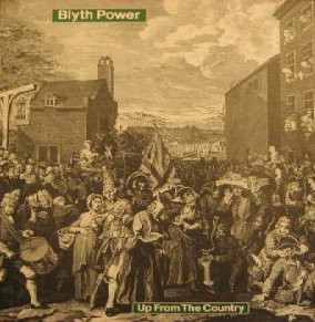 Blyth Power Up From The Country