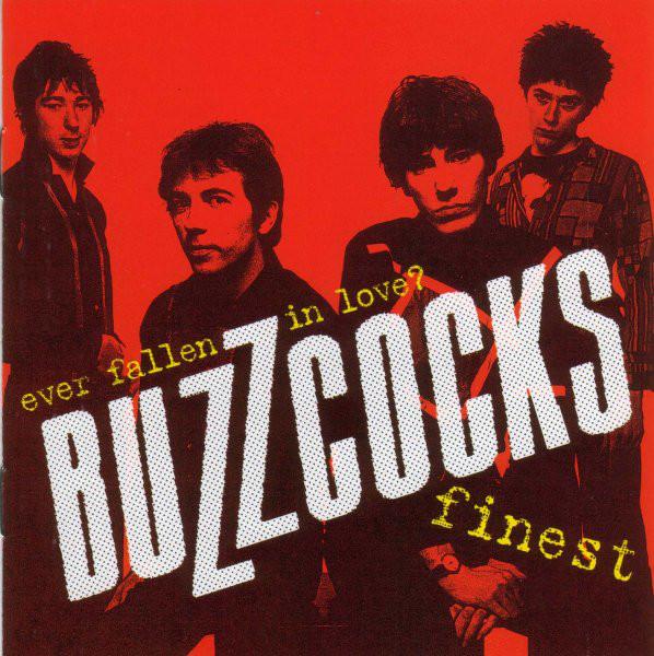 Buzzcocks Finest - Ever Fallen In Love?