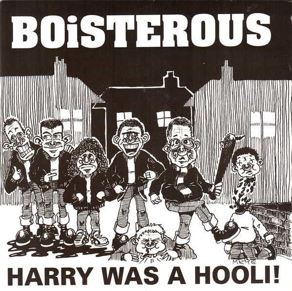 Boisterous Harry Was A Hooli!