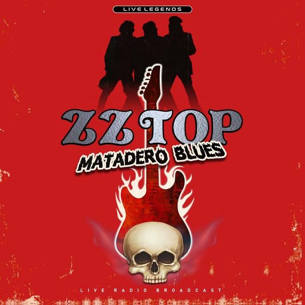 ZZ Top Matadero Blues: Live Radio Broadcast Vinyl