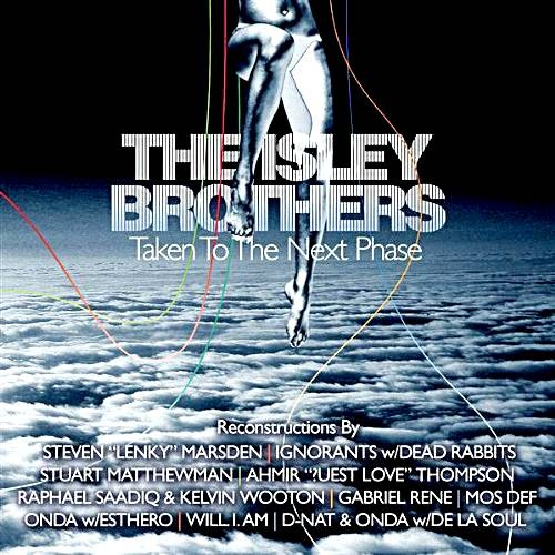 The Isley Brothers Taken To The Next Phase (Reconstructions)