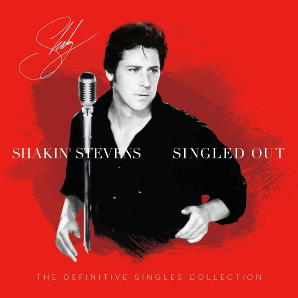 Shakin' Stevens Singled Out - The Definitive Singles Collection Vinyl