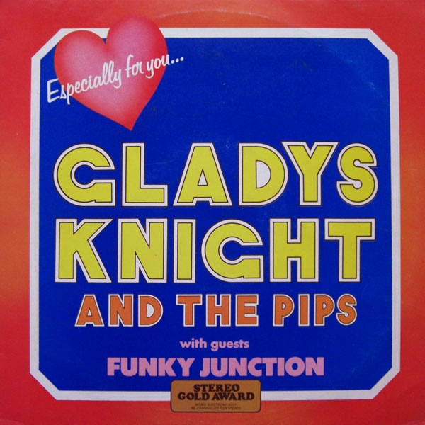Knight, Gladys And The Pips With Guests Funky Junction Especially For You