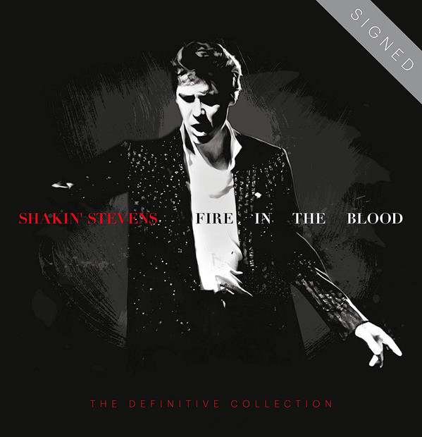 Shakin' Stevens Fire In The Blood - The Definitive Collection CD