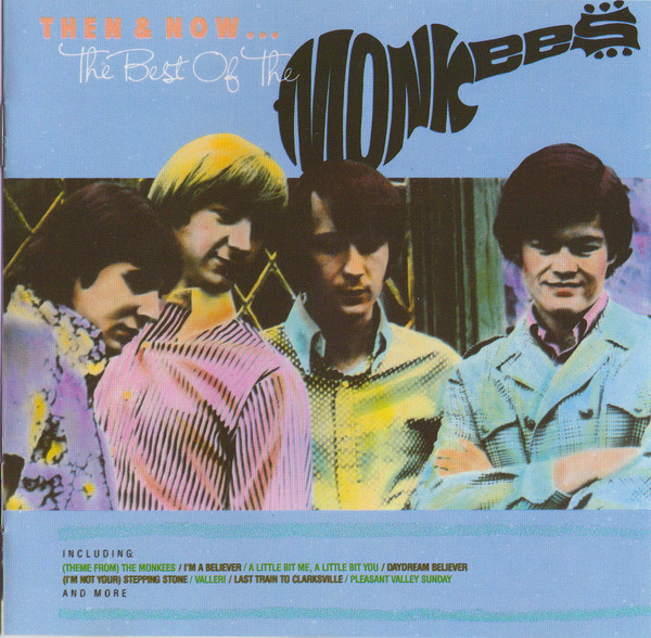 Monkees (The) Then & Now... The Best of The Monkees