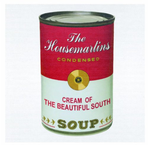 The Housemartins / The Beautiful South Soup