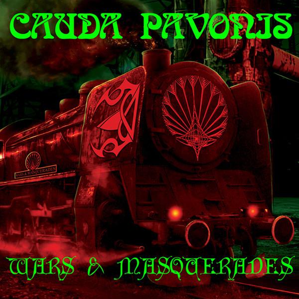 Cauda Pavonis Wars & Masquerades