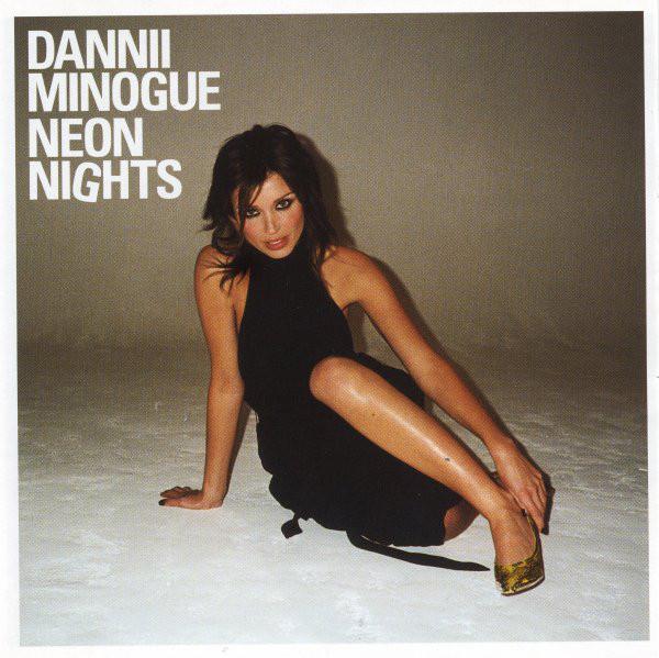 Minogue, Dannii Neon Nights