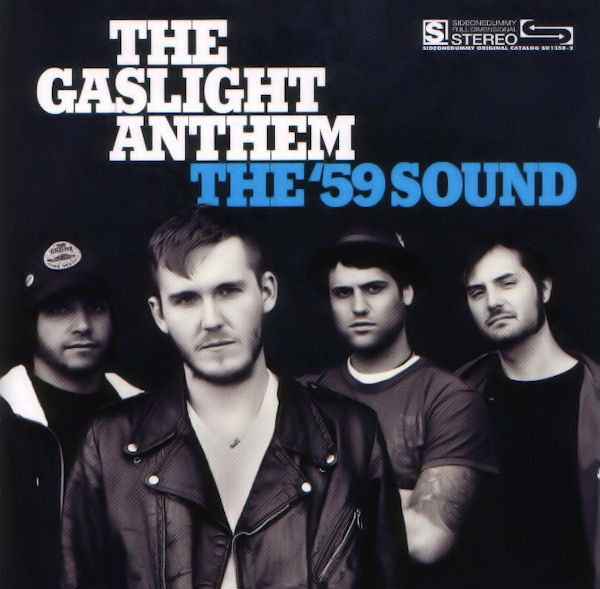 Gaslight Anthem (The) The '59 Sound Vinyl