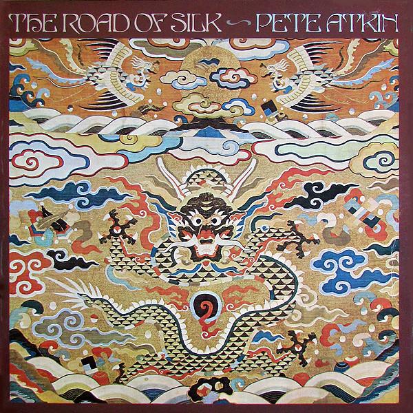Atkin, Pete   The Road Of Silk Vinyl